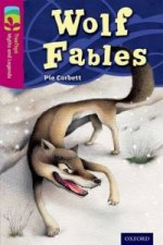 Oxford Reading Tree TreeTops Myths and Legends: Level 10: Wolf Fables