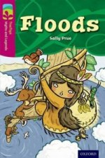 Oxford Reading Tree TreeTops Myths and Legends: Level 10: Floods