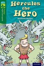 Oxford Reading Tree TreeTops Myths and Legends: Level 12: Hercules the Hero