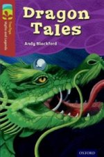 Oxford Reading Tree TreeTops Myths and Legends: Level 15: Dragon Tales