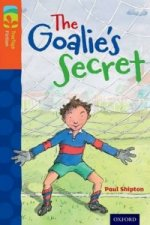 Oxford Reading Tree TreeTops Fiction: Level 13: The Goalie's Secret