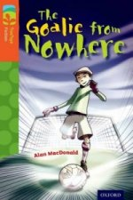Oxford Reading Tree TreeTops Fiction: Level 13 More Pack A: The Goalie from Nowhere