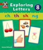 Project X: Phonics: Red Exploring Letters 8
