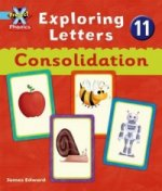 Project X: Phonics Blue: Exploring Letters 11: Consolodation