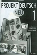Projekt Deutsch: Neu 1: Workbook 1