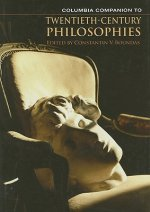 Columbia Companion to Twentieth-century Philosophies