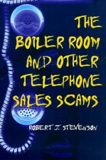Boiler Room and Other Telephone Sales Scams