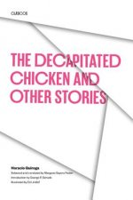 Decapitated Chicken and Other Stories