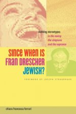 Since When is Fran Drescher Jewish?