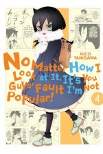 No Matter How I Look at It, It's You Guys' Fault I'm Not Popular!, Vol. 4