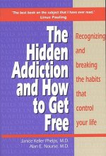 Hidden Addiction