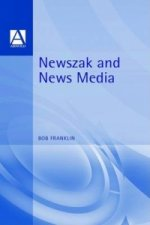 Newszak and News Media