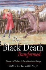 Black Death Transformed