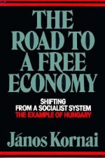 Road to a Free Economy - Shifting from a Socialist System