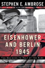 Eisenhower and Berlin, 1945