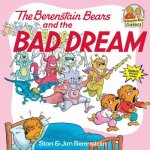 Berenstain Bears & the Bad Dream