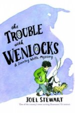 Trouble with Wenlocks: A Stanley Wells Mystery