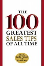 100 Greatest Sales Tips of All Time