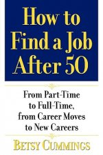 How to Find a Job After 50