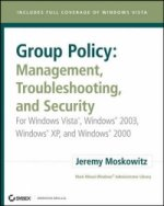 Group Policy - Management, Troubleshooting, and Security
