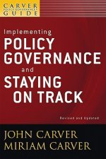 Policy Governance Model and the Role of the Board Member