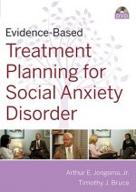 Evidence-Based Psychotherapy Treatment Planning for Social Anxiety
