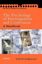 Psychology of Interrogations and Confessions