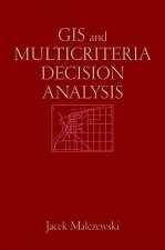 Geographic Information Systems and Multicriteria Decision Analysis