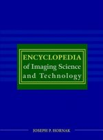 Encyclopedia of Imaging Science and Technology