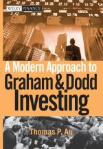 Modern Approach to Graham and Dodd Investing