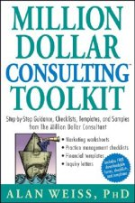 Million Dollar Consulting Toolkit