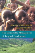 Sustainable Management of Tropical Catchments