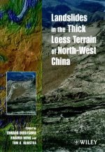 Landslides in the Thick Loess Terrain of Northwest China