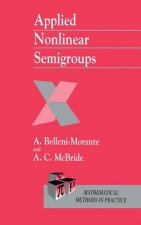 Applied Nonlinear Semigroups