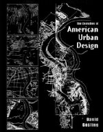 Evolution of American Urban Design