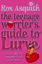 Teenage Worrier's Guide to Lurve