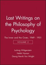 Last Writings on the Philosophy of Psychology