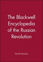 Blackwell Encyclopedia of the Russian Revolution