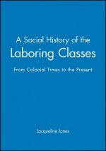 Social History of the Laboring Classes