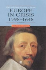 Europe in Crisis, 1598-1648