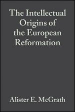 Intellectual Origins of the European Reformation