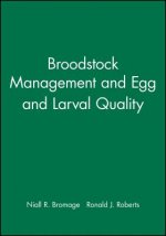 Broodstock Management, Egg and Larval Quality