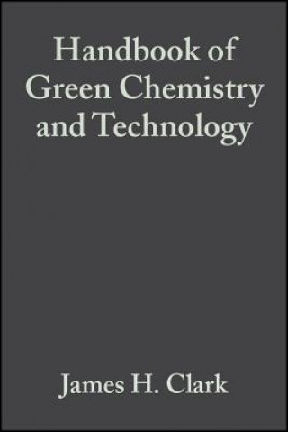Handbook of Green Chemistry and Technology