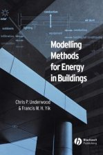 Modelling Methods for Energy in Buildings