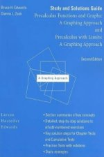 Study and Solutions Guide for Precalculus Functions and Graphs : A Graphing Approach and