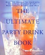 Ultimate Party Drink Book
