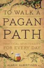 To Walk a Pagan Path