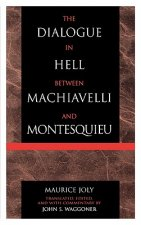 Dialogue in Hell Between Machiavelli and Montesquieu