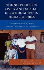 Young People's Lives and Sexual Relationships in Rural Africa
