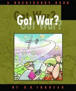 Got War? A Doonesbury Book